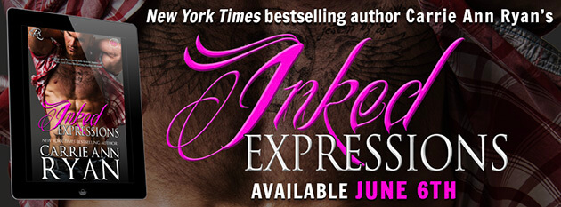 Exclusive Chapter Reveal: Inked Expressions by Carrie Ann Ryan