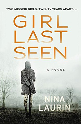 Girl Last Seen by Nina Laurin Book Review