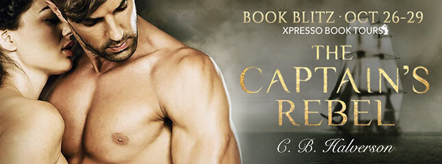 Sneak Peak from The Captain's Rebel by C.B. Halverson
