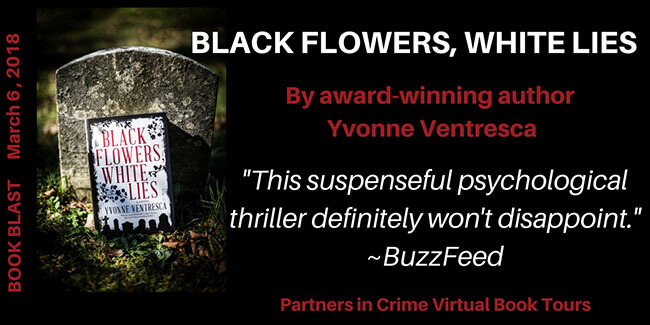 Black Flowers, White Lies by Yvonne Ventresca Book Blast