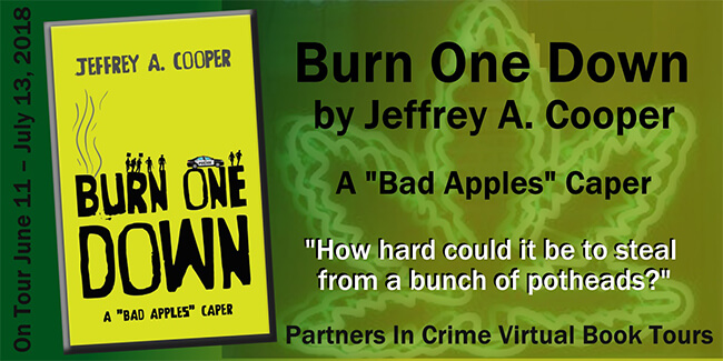 Burn One Down by Jeffrey A Cooper Showcase
