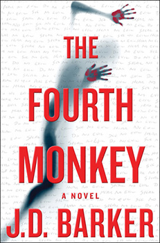 The Fourth Monkey by J.D. Barker Book Review