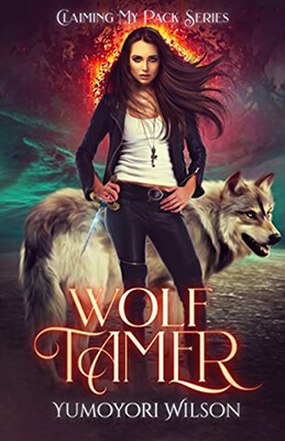 Book Review of Wolf Tamer by Yumoyori Wilson