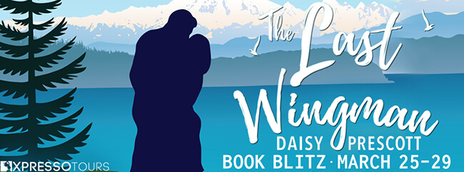 Sneak Peek: The Last Wingman by Daisy Prescott
