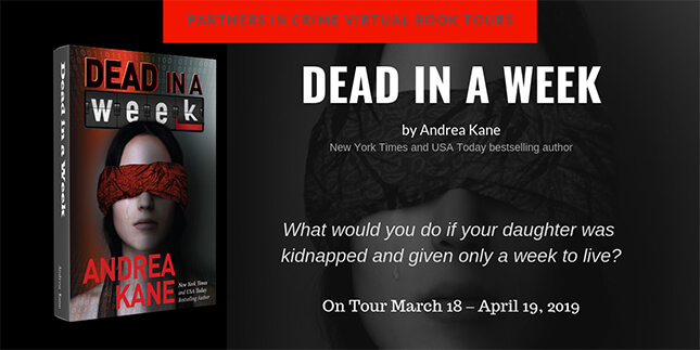 Guest Post by Andrea Kane - Author of Dead in a Week