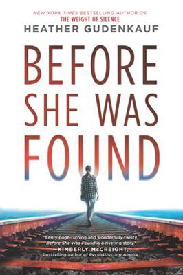 Before She Was Found by Heather Gudenkauf