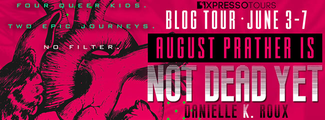 Top 10 List! August Prather is Not Dead Yet by Danielle Roux