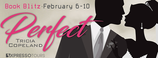Blitz! Perfect by Tricia Copeland