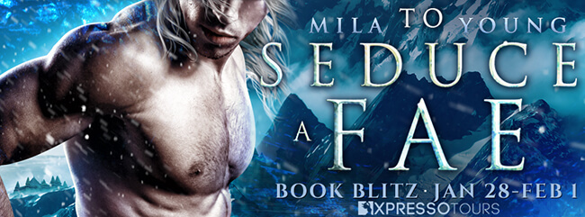 Check out this Sneak Peek! To Seduce a Fae by Mila Young