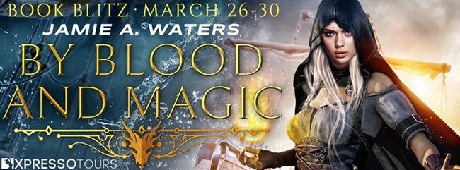 Sneak Peek & Trailer: Blood and Magic by Jamie A. Waters